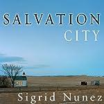 Salvation City: A Novel   Sigrid Nunez