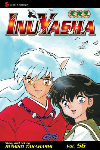 Inuyasha, Vol. 56 (Inuyasha (Graphic Novels))