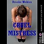 Cruel Mistress: A Tale of Slave Training   Brooke Weldon