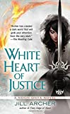 White Heart of Justice (A Noon Onyx Novel)