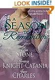 A Season to Remember (A Regency Seasons Book)