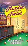 Murder with a Twist (A Mack's Bar Mys...