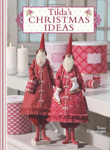 Tilda's Christmas Ideas