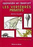 img - for Les Vertebres Primitifs En De book / textbook / text book
