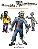 The Zombie Apocalypse: The Almost Adult Coloring Book