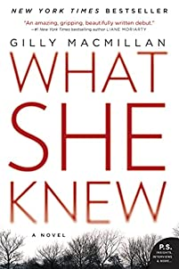 What She Knew: A Novel by Gilly Macmillan ebook deal
