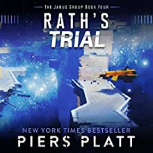 Rath's Trial: The Janus Group, Book 4 Audiobook by Piers Platt Narrated by James Fouhey
