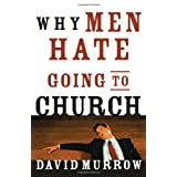 Why Men Hate Going to Church ~ David Murrow
