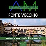 Ponte Vecchio | Andrea Lattanzi Barcelò