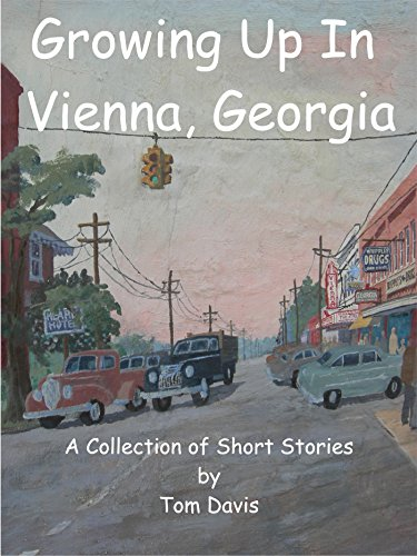 growing-up-in-vienna-georgia-a-collection-of-short-stories-english-edition