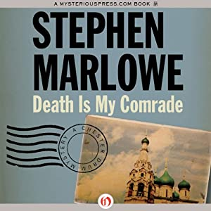 Death Is My Comrade: Chester Drum, Book 11 | [Stephen Marlowe]