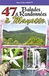 47 Balades et Randonn�es a Mayotte