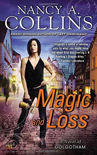 Image of Magic and Loss: A Novel of Golgotham