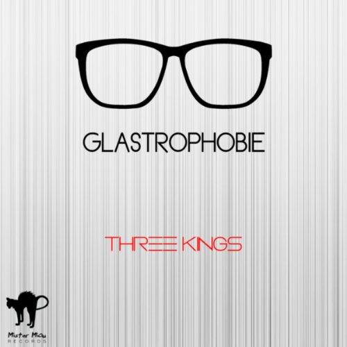 Glastrophobie-Three Kings-WEB-2014-SPANK Download