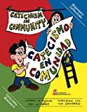img - for Catechism In Community/Catecismo En Comunidad: Workbook for Children/Cuaderno de trabajo paralos ni?os (English and Spanish Edition) by Guillermo Ameche SJ (2010-04-01) book / textbook / text book