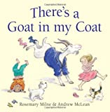 Rosemary Milne There's a Goat in my Coat