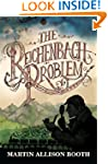 The Reichenbach Problem (The Reichenb...