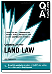Law Express Question and Answer: Land Law (Q&A Revision Guide) (Law Express Questions & Answers)