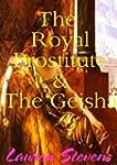 The Royal Prostitute & The Geisha (En...