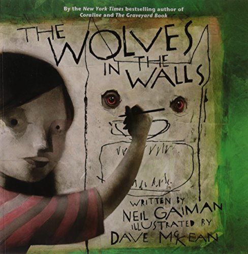 The Wolves in the Walls: Dave McKean, Neil Gaiman (Book & CD)