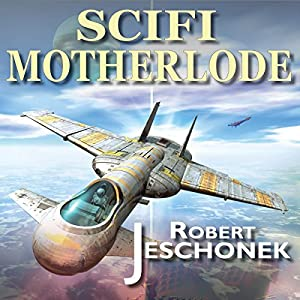 Sci-Fi Motherlode Audiobook
