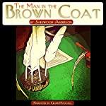 The Man in the Brown Coat | Sherwood Anderson