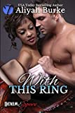 With This Ring (Denim and Spurs Book 1)
