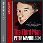 The Third Man: Life at the Heart of New Labour | Peter Mandelson