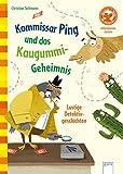 Kommissar Ping und das Kaugummi-Geheimnis. Lustige Detektivgeschichten: Der Bücherbär: Allererstes