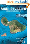 Maui Revealed: The Ultimate Guidebook...