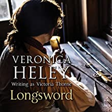 Longsword (       UNABRIDGED) by Veronica Heley Narrated by Gordon Griffin