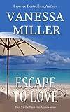 Escape to Love (Book 5 - Praise Him Anyhow Series)