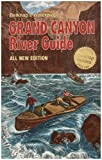 Belknaps Waterproof Grand Canyon River Guide All New Edition
