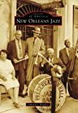 img - for New Orleans Jazz (Images of America (Arcadia Publishing)) book / textbook / text book