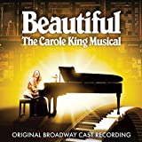 Beautiful - The Carole King Musical (Original Broadway Cast Recording)