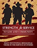 img - for Strength for Service to God and Community - First Responders Edition book / textbook / text book