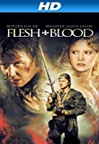 Flesh & Blood [HD]