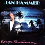 Jan Hammer - Escape From Television - MCA Records - 255 093-2, MCA Records - DMCF 3407