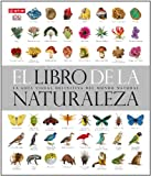 img - for El libro de la naturaleza : la gu a visual definitiva del mundo natural book / textbook / text book