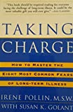 img - for Taking Charge: How to Master the Eight Most Common Fears of Long-term Illness book / textbook / text book