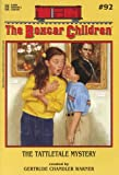 The Tattletale Mystery (The Boxcar Children Mysteries #92)