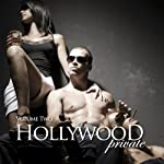 Hollywood Private - Volume 3 - Erotic Short Stories | Sarah Fox