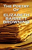 Elizabeth Barrett Browning, The Poetry Of