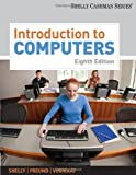 Introduction to Computers (Shelley Cashman Series)