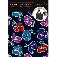 【クリックで詳細表示】MARC BY MARC JACOBS 2009 FALL/WINTER COLLECTION (e-MOOK) [大型本]