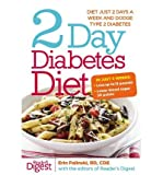 img - for By Erin Palinski-Wade - 2 Day Diabetes Diet: Power Burn Just 2 Days a Week to Drop the Pounds (11/26/13) book / textbook / text book