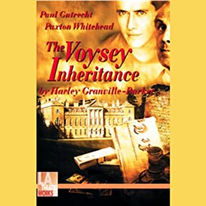 The Voysey Inheritance | [Harley Granville-Barker]