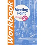 Anglais 2de Meeting Point Workbook : A2/ B1par Josette Starck