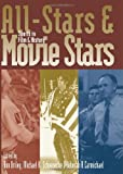 img - for All-Stars and Movie Stars: Sports in Film and History book / textbook / text book