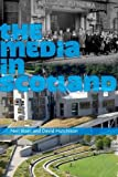 img - for The Media in Scotland (Film, Media, and Cultural Studies) by Neil Blain (2008-05-05) book / textbook / text book